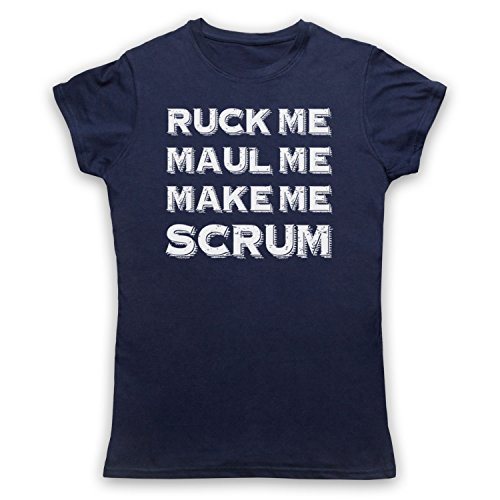Ruck Me Maul Me Make Me Scrum Funny Rugby Slogan Camiseta para Mujer Azul Marino