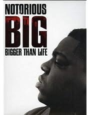 Notorious B.I.G. Bigger Than L