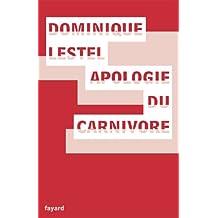 Apologie du carnivore (Essais) (French Edition)
