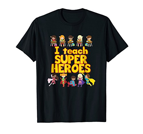 I Teach Super Heroes - Comic Book Hero