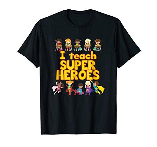 I Teach Super Heroes - Comic Book Hero Teacher Tshirt