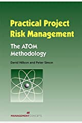 Practical Project Risk Management: The ATOM Methodology