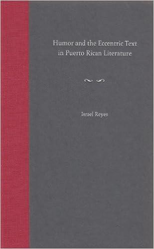 Ebook Descargar Libros Humor And The Eccentric Text In Puerto Rican Literature Documentos PDF