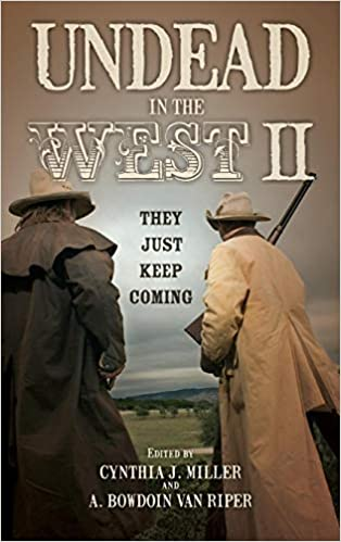 Undead in the West II: They Just Keep Coming