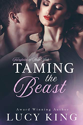 Taming the Beast (The Fairy Tales of New York Series Book 3) (Modern Family A Tale Of Three Cities)
