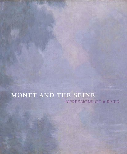 Monet And The Seine: Impressions Of A River (Museum Of Fine Arts, Houston)