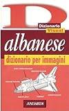 Albanese. Dizionario per immagini