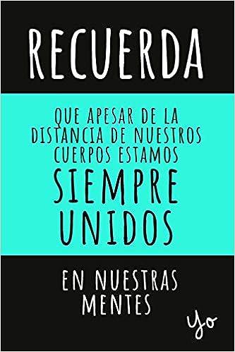 Cuaderno De Notas: Regalos Para Amigos A Distancia Para ...