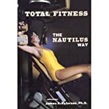 Total Fitness, James A. Peterson, 0918438403