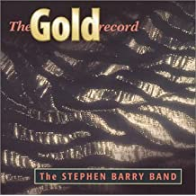 Gold Record by Stephen Barry Band