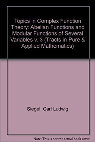Topics in Complex Function Theory (Tracts in Pure & Applied Mathematics) - Volume 3