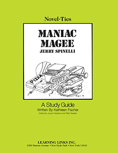 Maniac Magee: Novel-Ties Study Guide