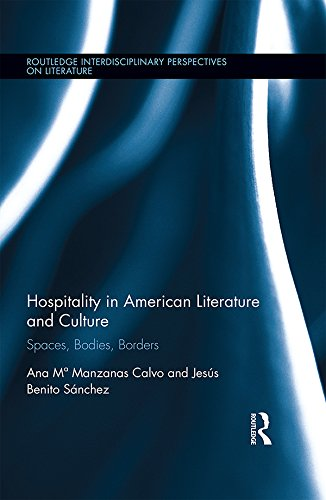 Hospitality in American Literature and Culture: Spaces, Bodies, Borders (Routledge Transnational Perspectives on American Literature) (English Edition)