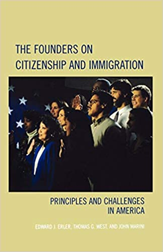 Descargar The Founders On Citizenship And Immigration: Principles And Challenges In America PDF