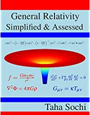 General Relativity Simplified & Assessed