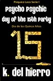 Day of the 15th Party, K. Del Hierro, 0985782501