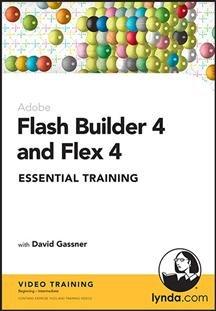 Adobe Flash Builder 4 and Flex 4 - Essential Training