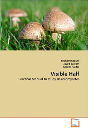 Visible Half: Practical Manual to study Basidiomycetes