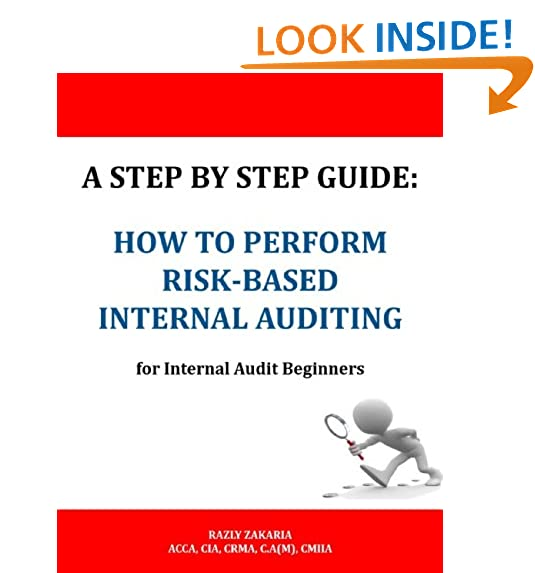 Internal auditing amazon a step by step guide how to perform risk based internal auditing for internal audit beginners fandeluxe Gallery