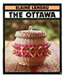The Ottawa, Elaine Landau, 0531157830