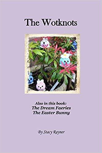The Wotknots: and other poems (The Wotknot Adventures Book