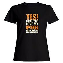Idakoos YES! I REALLY DO LOVE MY Pug - Dogs - Women T-Shirt