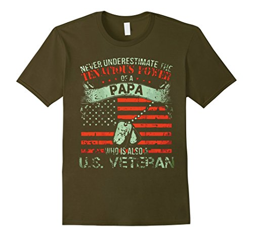 Men's Never Underestimate Tenacious Power of US Veteran Papa shirt 2XL Olive