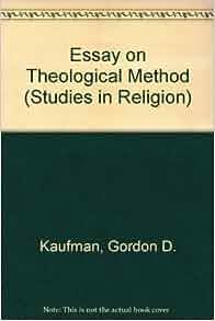 An essay on theological method kaufman