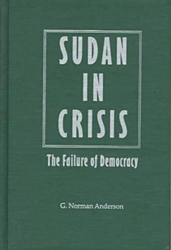 Sudan in Crisis: The Failure of Democracy