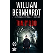 Trial by Blood (Daniel Pike Legal Thriller Series Book 3)