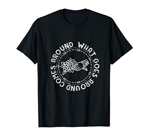 (Vintage What goes around comes around tattoo style shirt)