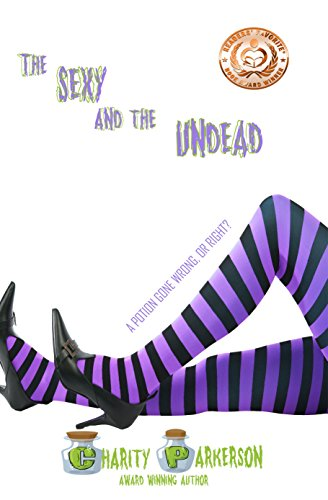 Book: The Sexy & The Undead (Sexy Witches) by Charity Parkerson