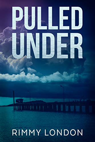 Pulled Under by Rimmy London ebook deal