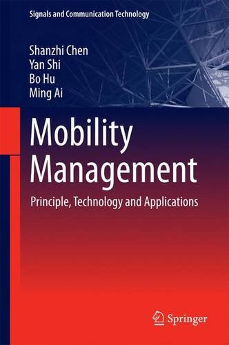 Mobility Management: Principle, Technology and Applications (Signals and Communication Technology)