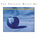 Private Music of Tangerine Dream