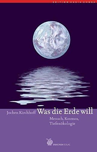 Was die Erde will (Edition Hagia Chora)