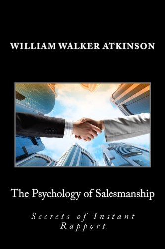 The Psychology of Salesmanship: Secrets of Instant Rapport
