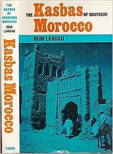 Download Epub The Kasbas of Southern Morocco