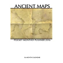 Ancient Maps Pocket Monthly Planner 2016: 16 Month Calendar