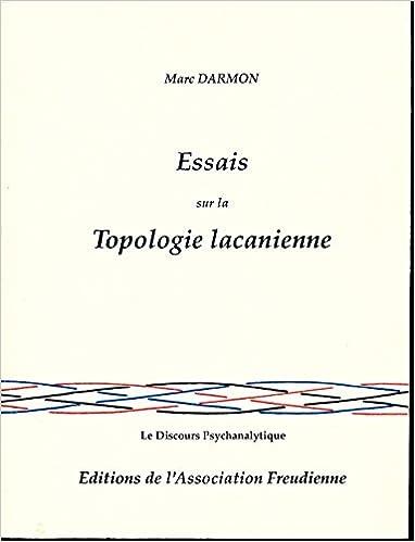 Gratuit pour télécharger le livre Essais sur la topologie lacanienne - Edition originale sur Vergé Rives Classic PDF CHM ePub