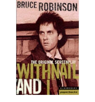 [(Withnail and I )] [Author: Bruce Robinson] [Apr-1998]