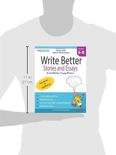 Write Better Stories and Essays: Topics and Techniques to Improve ...