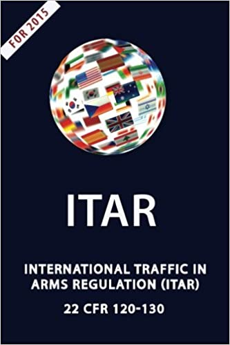 Book ITAR International Traffic In Arms Regulation by Department of State (2012-04-27)