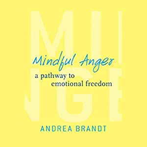 Mindful Anger Audiobook