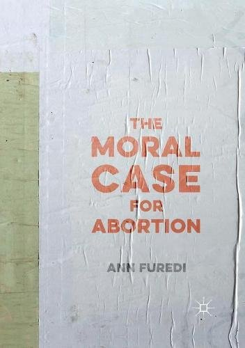 The Moral Case for Abortion pdf