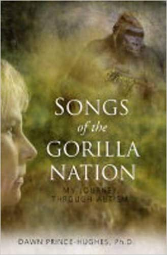 Ebook Songs Of The Gorilla Nation My Journey Through Autism By Dawn Prince Hughes