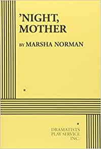 A misrepresentation of night mother by marsha norman