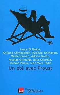 Un été avec Proust par Compagnon