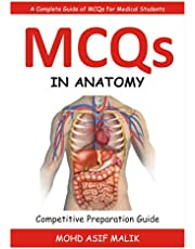 MCQS IN ANATOMY: A Complete Guide of MCQs for Medical Students