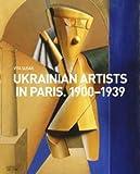 Ukrainian Artists in Paris